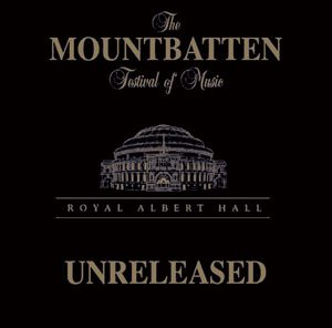 Mountbatten Festival of Music - Unreleased