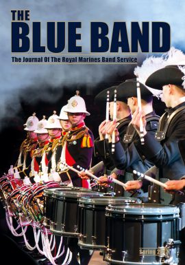 The Blue Band Spring 2017 - The magazine of the Royal Marines Band Service