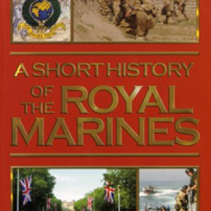 A Short History of The Royal Marines