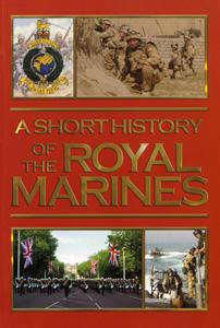 A Short History of The Royal Marines